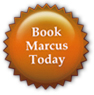 Book Marcus Now